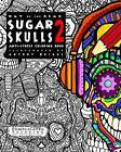 Day of the Dead - Sugar Skulls 2: Anti-Stress Coloring Book by Complicated Coloring (Paperback / softback, 2015)