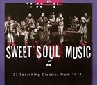 Sweet Soul Music: 23 Scorching Classics From 1974 [Digipak] by Various Artists (CD, Feb-2014, Bear Family Records (Germany))