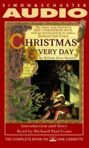 Christmas Every Day by William Dean Howells (1996, Cassette)