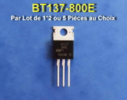 *** LOT DE 1*2 OU 5  BT137-800  TRIAC 8A 800V TO-220 ***