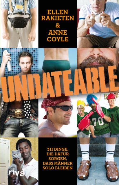 Undateable: 311 Dinge, die dafür sorgen, dass Männer solo bleiben - Raki ... /4