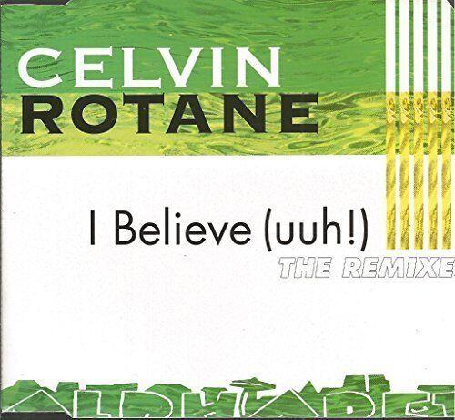 Celvin Rotane I believe-The Remixes (1995) [Maxi-CD]