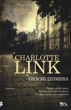 """Charlotte Link ( Novel Book Italian ) SCHATTENSPIEL """" GIOCHI D' OMBRA"""
