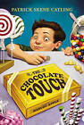 The Chocolate Touch by Patrick Skene Catling (Paperback, 2006)