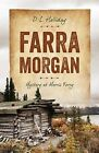 Farra Morgan: Mystery at Morris Ferry by D L Holliday (Paperback / softback, 2013)