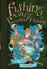 Fishing: A Very Peculiar History by Rob Beattie (Hardback, 2012)