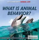 What Is Animal Behavior? by Monique Vescia (Paperback / softback, 2015)