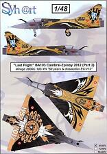 Syhart Decals 1/48 LAST FLIGHT BA103 Cambrai-Epinoy 2012 Rafale & Mirage Part 2