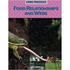 Food Relationships and Webs by Carol Ballard (Paperback, 2015)