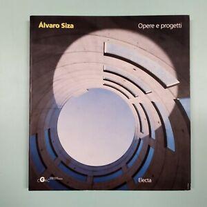 Pedro de Llano, Carlos Castanheira ALVARO SIZA Opere e progetti - Electa 1995