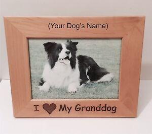 I Love My Granddog Personalized Custom Grandparents 4 X 6