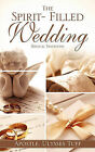 The Spirit- Filled Wedding by Apostle Ulysses Tuff (Paperback / softback, 2010)