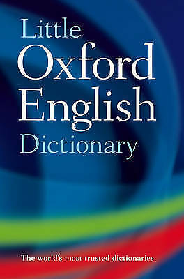 Little Oxford English Dictionary by Oxford Dictionaries (Hardback, 2006)