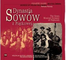 CD DYNASTIA SOWÓW Z PIĄTKOWEJ / Sources of Polish Folk Music 30 THE SOWA