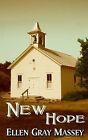 New Hope by Ellen Gray Massey (Paperback / softback, 2004)
