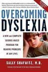 Overcoming Dyslexia by Sally E. Shaywitz (Paperback, 2005)
