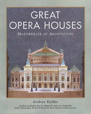 1 of 1 - Great Opera Houses - Masterpieces of Architecture, Good Condition Book, Kaldor,