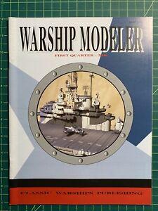 Classic Warships Publishing Warship Modeler 1st Quarter Issue Model Pictorial