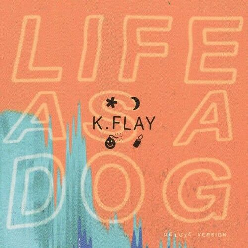 K Flay - Life As a Dog: Deluxe Edition [New CD] Canada - Import