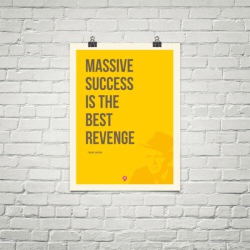 Massive success is the best revenge motivational poster
