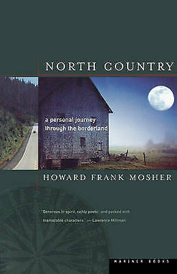 North Country: A Personal Journey through the Borderland by Howard Frank...