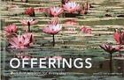 Offerings : Buddhist Wisdom for Every Day by Olivier Föllmi and Danielle Föllmi (2003, Hardcover)