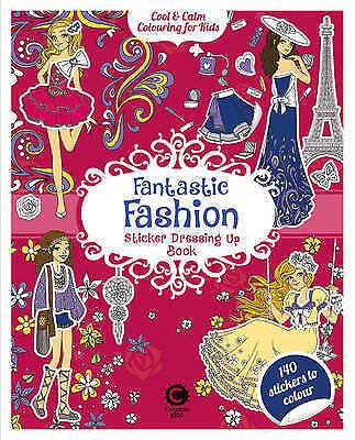 1 of 1 - Cool & Calm Colouring Fantastic Fashion Sticker Book by Carlton Books Ltd...