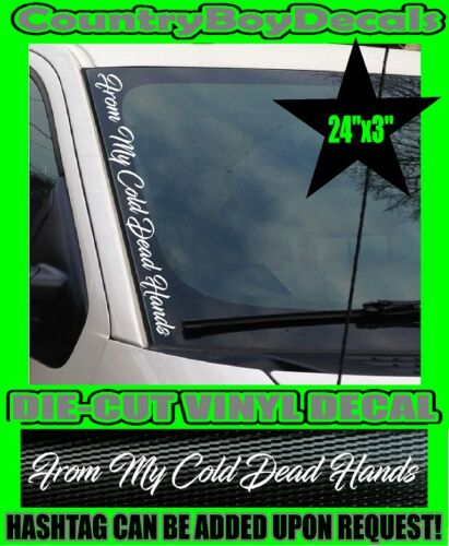 FROM MY COLD DEAD HANDS VERTICAL Pillar Windshield Vinyl DECAL AR-15 NRA 2nd