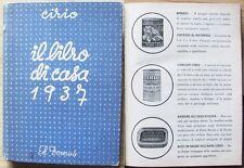 Lidia Morelli_CIRIO - IL LIBRO DI CASA 1937_Ed. Domus con Pubblicità e Ricette*