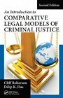 An Introduction to Comparative Legal Models of Criminal Justice by Cliff Roberson, Dilip K. Das (Hardback, 2016)