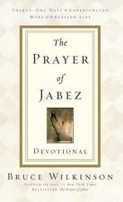 The Prayer of Jabez Devotional: Thirty-One Days to Experiencing More of the Ble
