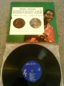 HENRY-WRIGHT-SOMETHING-OLD-SOMETHING-NEW-LP-ORIGINAL-GC-ITALY-SL-1509