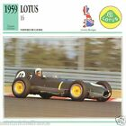 LOTUS 16 1959 CAR VOITURE Great Britain GRANDE BRETAGNE CARTE CARD FICHE