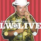L W Live [Single] by Larry Murray (CD, Feb-2002, Larry Murray)