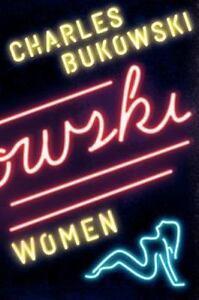 Women-A-Novel-By-Charles-Bukowski