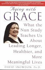 Aging With Grace: What the Nun Study Teaches Us About Leading Longer,-ExLibrary