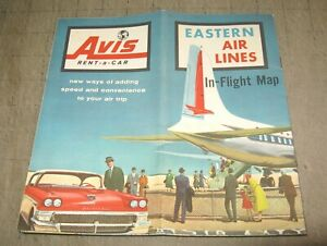 1957 EASTERN  AIRLINES In-Flight Map - Great Graphics - w/ AVIS RENT-A-CAR Info