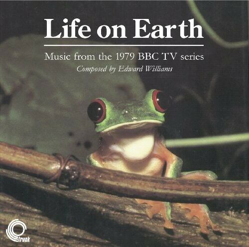 1 of 1 - Edward Williams - Life on Earth: Music from 1979 BBC TV Series (Original Soundtr
