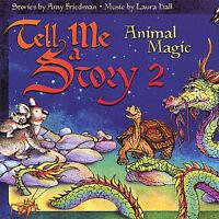 Amy Friedman - Tell Me A Story 2: Animal Magic [new Cd] on sale
