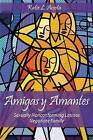 Amigas y Amantes: Sexually Nonconforming Latinas Negotiate Family by Dr Katie L Acosta (Paperback, 2013)
