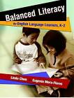 Balanced Literacy for English Language Learners, K-2 by L. Chen (Paperback, 2006)