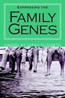 Expressing The Family Genes 9781418485139 by Sarah Elizabeth Book