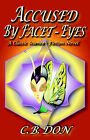 Accused by Facet-Eyes by C B Don (Paperback / softback, 2002)