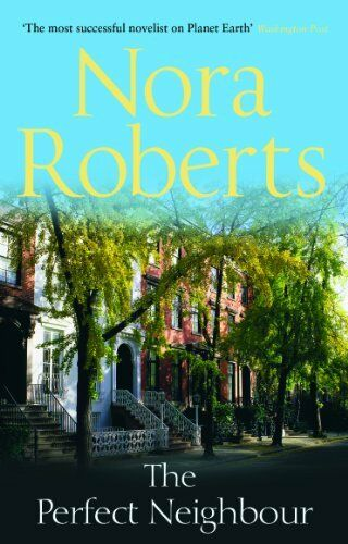 1 of 1 - The Perfect Neighbour,Nora Roberts- 9780263890440