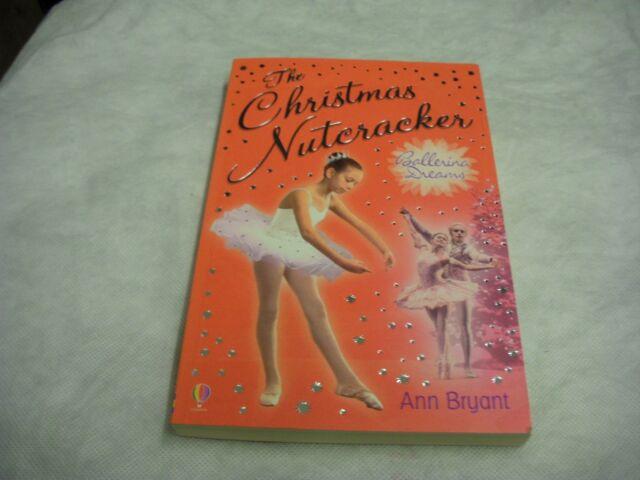 The Christmas Nutcracker by Ann Bryant (Paperback, 2005)