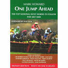 One Jump Ahead: The Top National Hunt Horses to Follow for 2007 / 2008 by Mark Howard (Paperback, 2007)