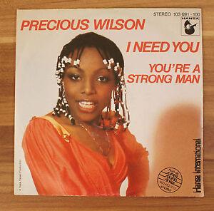 Single-7-034-VINYL-Precious-Wilson-I-need-you-you-039-re-a-Strong-Man