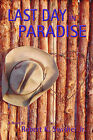 The Last Day in Paradise by Robert Swisher (Paperback / softback, 2004)