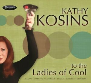 Kathy-Kosins-To-The-Ladies-of-Cool-CD