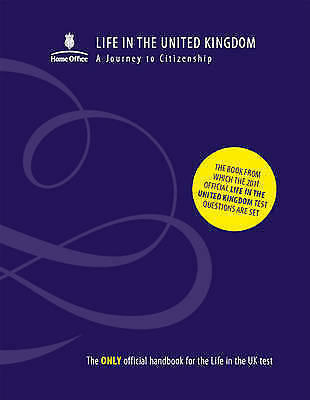 Life in the United Kingdom: A Journey to Citizenship - 2nd Edition, The Home Off